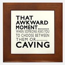 Caving Awkward Moment Designs Framed Tile