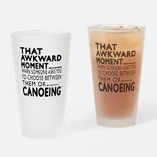 Canoeing Awkward Moment Designs Drinking Glass