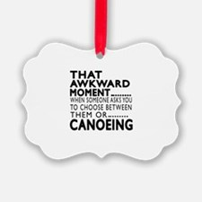 Canoeing Awkward Moment Designs Ornament