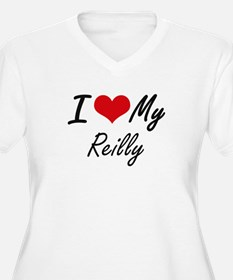 I Love My Reilly Plus Size T-Shirt
