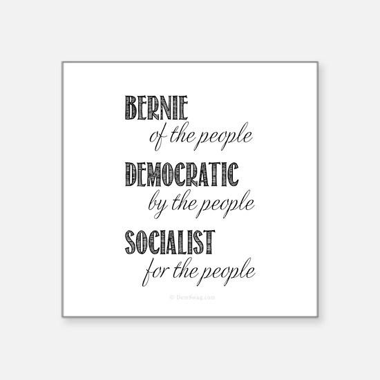 "Bernie of the people Square Sticker 3"" x 3"""
