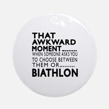 Biathlon Awkward Moment Designs Round Ornament