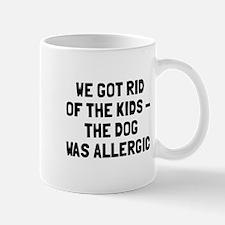 Dog Was Allergic Mug