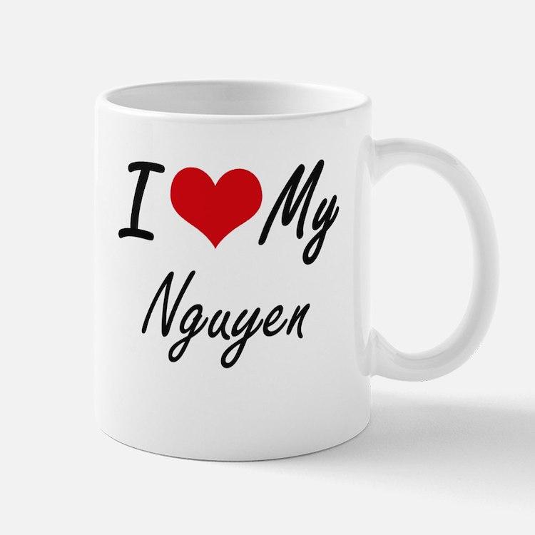 I Love My Nguyen Mugs