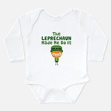 Leprechaun Made Me Long Sleeve Infant Bodysuit