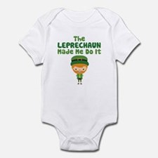 Leprechaun Made Me Infant Bodysuit