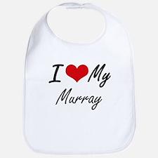 I Love My Murray Bib