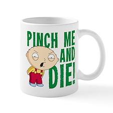 Family Guy Pinch Me Mug