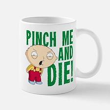 Family Guy Pinch Me Small Small Mug