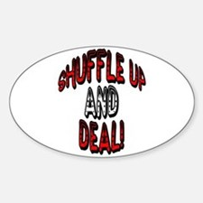 Shuffle Up and Deal! Oval Decal