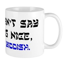 Say it In Yiddish Coffee Mug