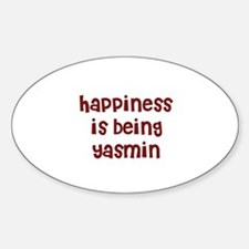 happiness is being Yasmin Oval Decal