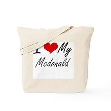 I Love My Mcdonald Tote Bag