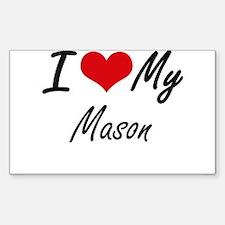 I Love My Mason Decal