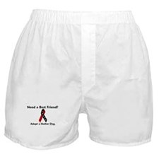 Need A Best Friend 1 Boxer Shorts