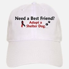 Need A Best Friend 1 Baseball Baseball Cap
