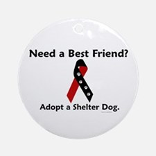 Need A Best Friend 1 Ornament (Round)