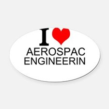 I Love Aerospace Engineering Oval Car Magnet