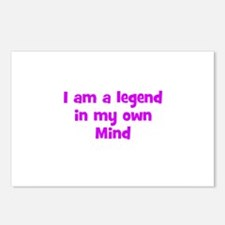 I am a legend in my own Mind Postcards (Package of
