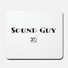Sound Guy Mousepad