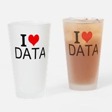 I Love Data Drinking Glass