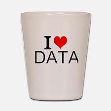 I Love Data Shot Glass