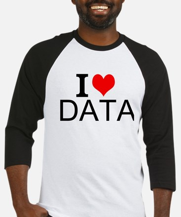 I Love Data Baseball Jersey