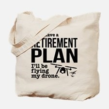 Drone Retirement Plan Tote Bag