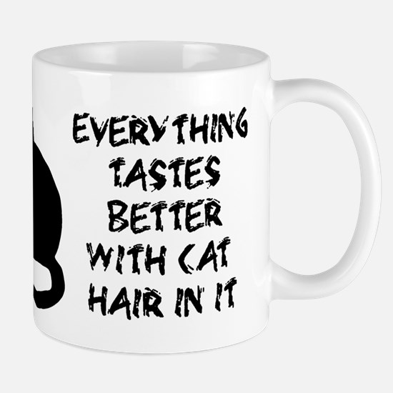 Everything Tastes Better With Cat Hair Mugs