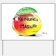 Mango Maduro Yard Sign