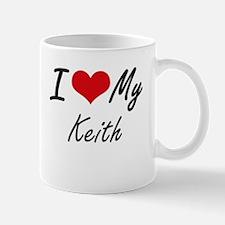 I Love My Keith Mugs