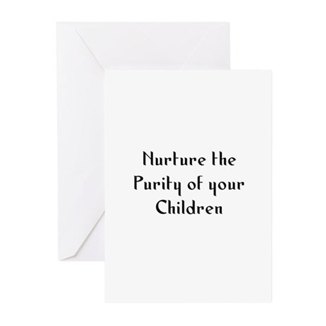 Nurture the Purity of your Ch Greeting Cards (Pk o