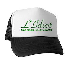 L'Idiot Fine Dining Trucker Hat