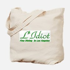 L'Idiot Fine Dining Tote Bag