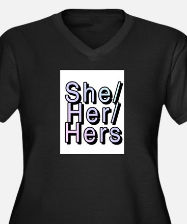 She/Her/Hers Plus Size T-Shirt