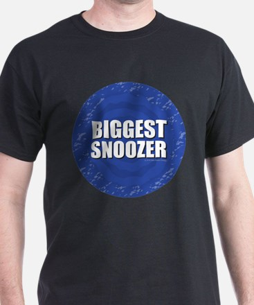 Biggest Snoozer T-Shirt