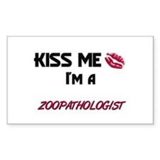 Kiss Me I'm a ZOOPATHOLOGIST Rectangle Decal