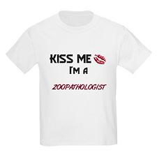 Kiss Me I'm a ZOOPATHOLOGIST T-Shirt