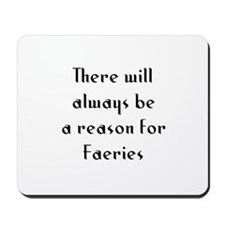 There will always be a reason Mousepad