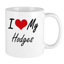 I Love My Hodges Mugs