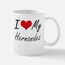 I Love My Hernandez Mugs