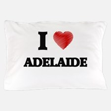 I Love Adelaide Pillow Case