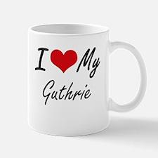 I Love My Guthrie Mugs