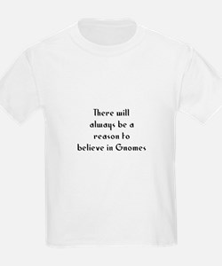 There will always be a reason T-Shirt