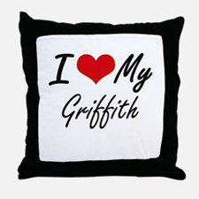 I Love My Griffith Throw Pillow