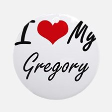 I Love My Gregory Round Ornament