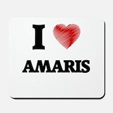 I Love Amaris Mousepad