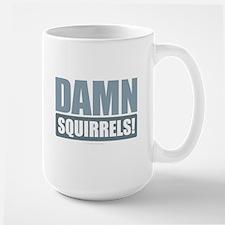 Damn Squirrels! Mugs