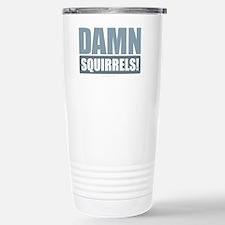 Damn Squirrels! Travel Mug
