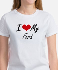 I Love My Ford T-Shirt